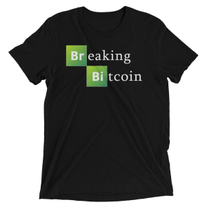 Breaking Bitcoin Tee
