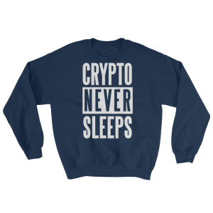 Crypto Never Sleeps Crew Sweatshirt