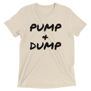 Pump and Dump Tee
